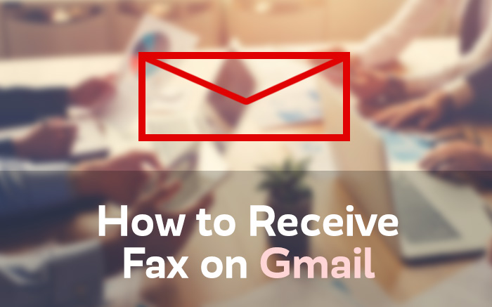 receive fax on gmail