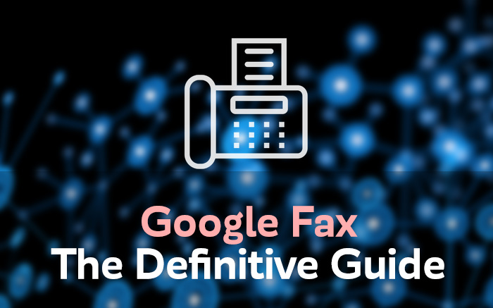Google fax, the definitve guide