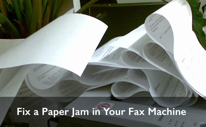 how to fix paper jam from a fax machine